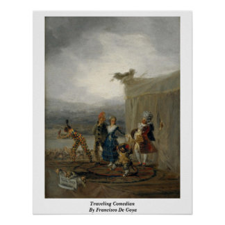 Traveling Comedian By Francisco De Goya Poster