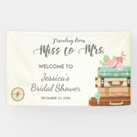 Traveling from Miss to Mrs Bridal shower banner