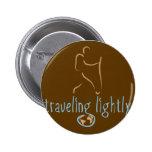 Traveling Lightly-Wanderlust Pinback Button