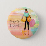 "Travellin' Light Typography Fun Luggage Design Button<br><div class=""desc"">A colorful abstract design with a fun drawing of girl struggling with lots of luggage and text TRAVELLIN' LIGHT. Caption can be changed. Other options available.</div>"