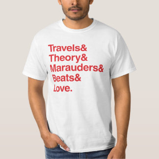 Travels& Theory& Marauders& Beats& Love. Tshirt