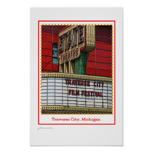Traverse City Film Festival - State Theatre Poster