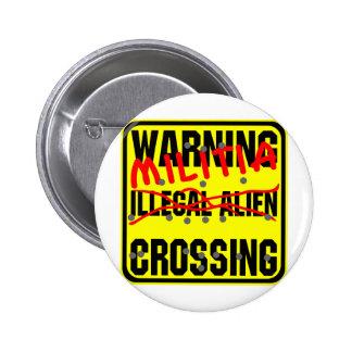 Travesía amonestadora del inmigrante ilegal (milic pins