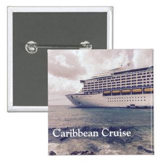 Travesía del Caribe - botón cuadrado de 2 pulgadas Pin Cuadrado