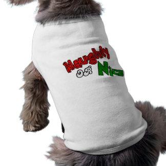 ¿Travieso o Niza? Camisa del perro Prenda Mascota