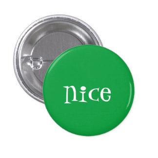 Travieso o Niza (Niza) Pin Redondo De 1 Pulgada