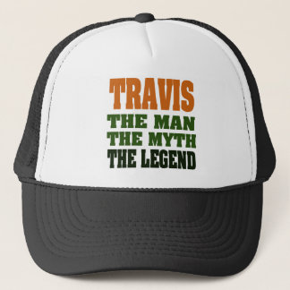 TRAVIS - the Man, the Myth, the Legend Trucker Hat