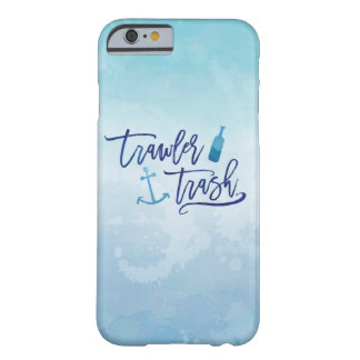 Trawler Trash Barely There iPhone 6 Case