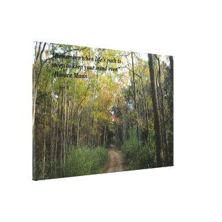 Trayectoria de bosque - cita de Horacio Mann Lienzo Envuelto Para Galerías