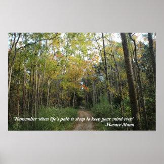 Trayectoria de bosque - cita de Horacio Mann Póster