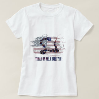 Tread on me, I dare you T-Shirt