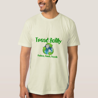Tread Softly Reduce, Reuse, Recycle T-shirt