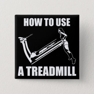 Treadmill - Women's Funny Novelty Workout Button