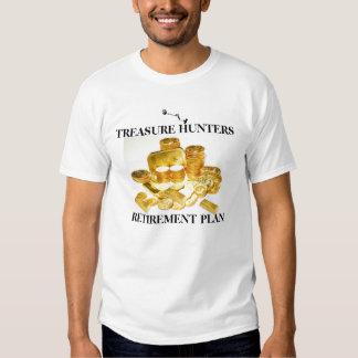 Treasur Hunters Retirement Plan T-Shirt