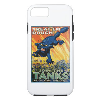Treat 'em Rough - Join the Tanks iPhone 7 Case
