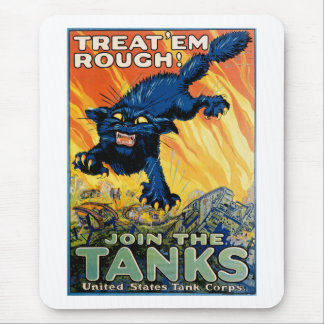 Treat 'em Rough - Join the Tanks Mouse Pad