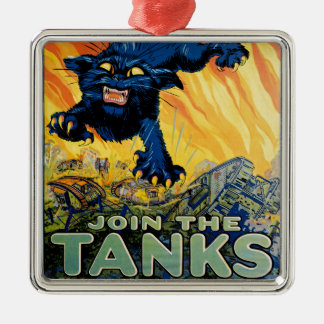 Treat 'em Rough - Join the Tanks Square Metal Christmas Ornament