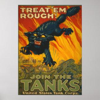 Treat 'em Rough - Join the Tanks Print