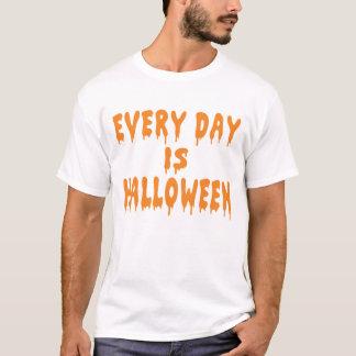 Treat Every Day like Halloween T-Shirt