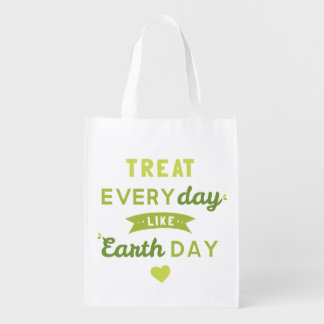 Treat Everyday Like Earth Day Bag