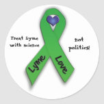 Treat Lyme with science not politics! Round Stickers