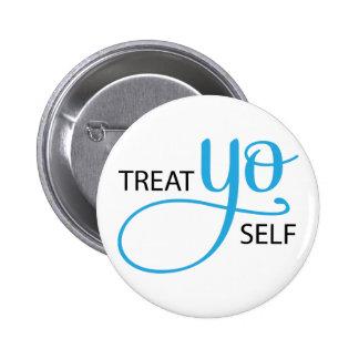 Treat Yo Self Blue Pinback Button
