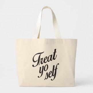 Treat yo self large tote bag