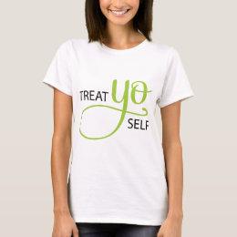Treat Yo Self Lime T-Shirt
