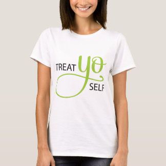 Treat Yo Self Lime T-Shirt