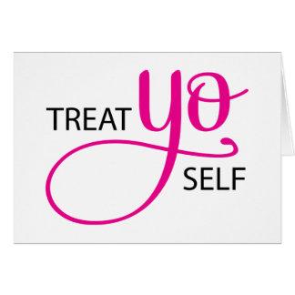 Treat Yo Self Pink Card