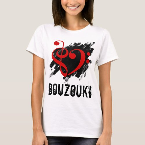 Treble Clef Bass Clef Red Heart over Grunge Brush Strokes Bouzouki T-Shirt