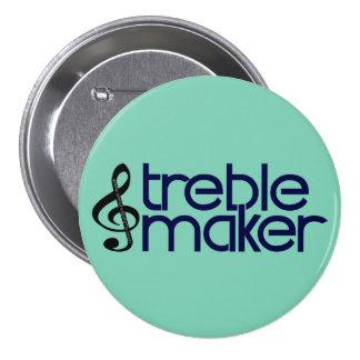 Treble Maker 3 Inch Round Button