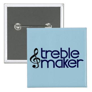 Treble Maker 2 Inch Square Button