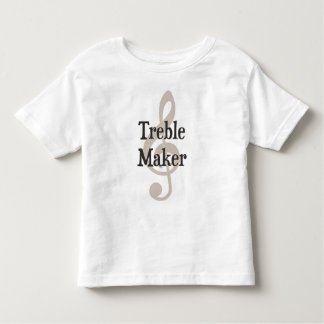 Treble Maker Clef Musical Trouble Maker Toddler T-shirt