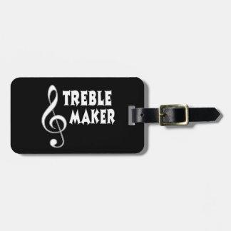 Treble Maker Luggage Tag