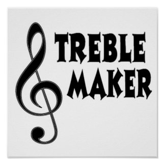 Treble Maker Poster