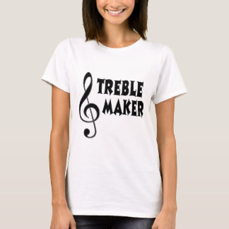 Treble Maker T-Shirt