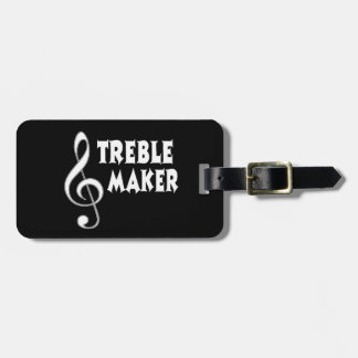 Treble Maker Tag For Luggage