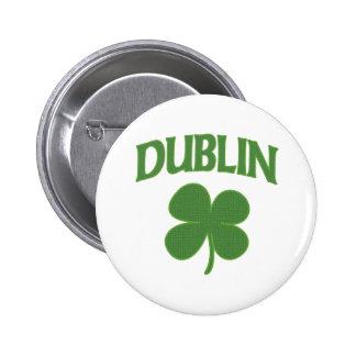Trébol del irlandés de Dublín Pin Redondo De 2 Pulgadas