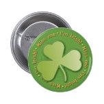 Trébol misterioso: ¡Béseme - soy irlandés! - Botón Pins