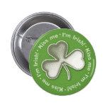 Trébol misterioso: ¡Béseme - soy irlandés! - Botón Pin