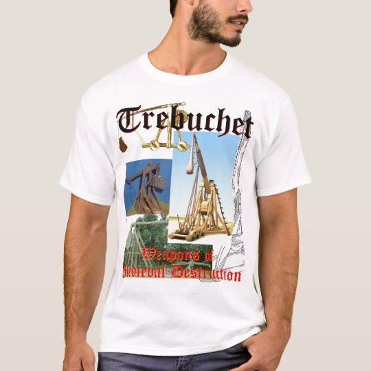 Trebuchet! (Light Shirts) T-Shirt