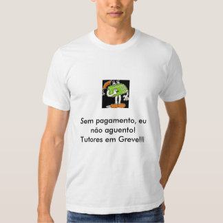 tred3, Without payment, I do not bear! Tutors in… Shirt