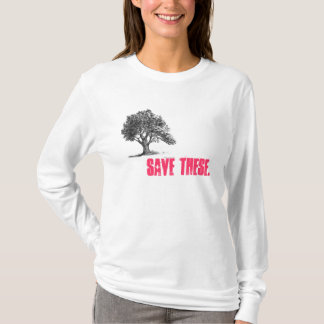 tree 2, Save these. T-Shirt