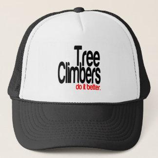 Tree Climbers Do It Better Trucker Hat