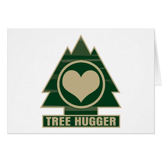 Tree Hugger at Heart Card