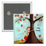 Tree Hugger - Button