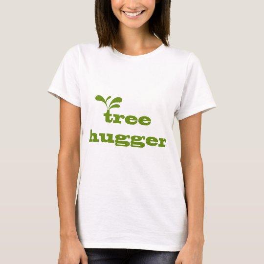 Tree Hugger Design! T-Shirt