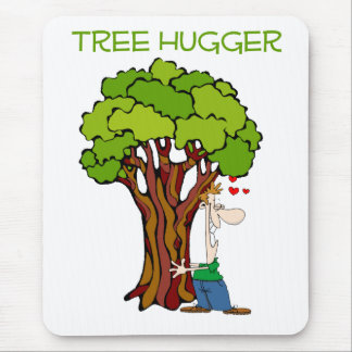 Tree Hugger - Guy Mouse Pad
