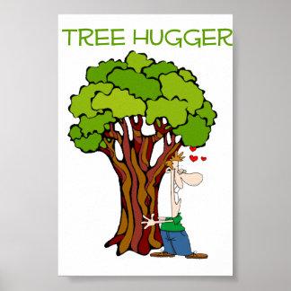 Tree Hugger - Guy Poster